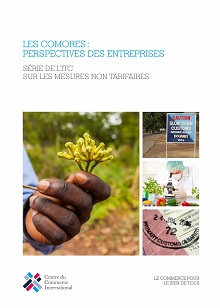 The Comoros: Company Perspectives – An ITC Series on Non-Tariff Measures (French)