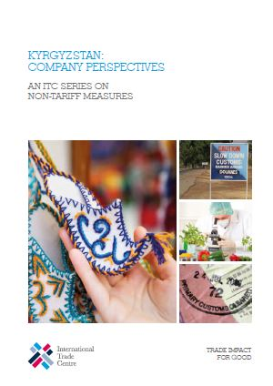 Kyrgyzstan: Company Perspectives - An ITC Series on Non-Tariff Measures