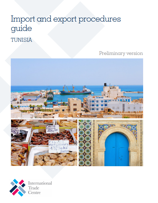 Tunisia: Import and export procedures guide